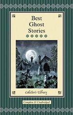 Best Ghost Stories : Collectors Library