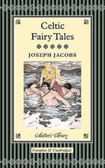 Celtic Fairy Tales : Collectors Library - Joseph Jacobs