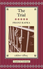 The Trial : Collectors Library - Franz Kafka