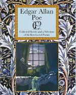 Edgar Allan Poe : Collected Stories and Poems - Edgar Allan Poe