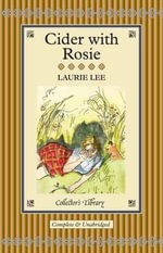 Cider with Rosie - Laurie Lee