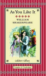 As You Like it : Collectors Library - William Shakespeare