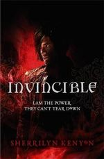 Invincible : I Am the Power They Can't Tear Down : Chronicles of Nick : Book 2 - Sherrilyn Kenyon