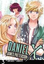 Daniel X : The Manga: Volume 3 - James Patterson