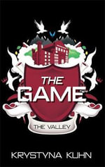 The Game : The Valley - Krystyna Kuhn