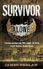 Survivor : Alone Series : Book 2 - James Phelan