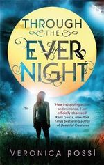 Through The Ever Night : Under the Never Sky : Book 2 - Veronica Rossi