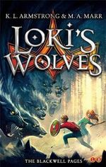 Loki's Wolves : The Blackwell Pages - K. L. Armstrong