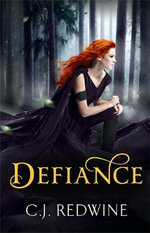 Defiance : Courier's Daughter Trilo - C. J. Redwine