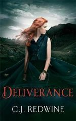 Deliverance : Courier's Daughter Trilo - C. J. Redwine
