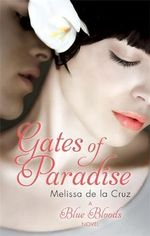 The Gates of Paradise - Melissa de la Cruz