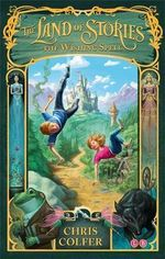 The Wishing Spell : Land of Stories Series : Book 1 - Chris Colfer