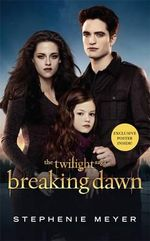 Breaking Dawn Film Tie-In Part 2 : Exclusive Poster Inside! - Stephenie Meyer