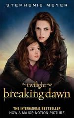 Breaking Dawn Film Tie-In Part 2 - Stephenie Meyer