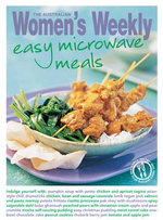 Easy Microwave Meals - The Australian Women's Weekly