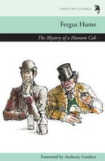 Mystery of the Hansom Cab - Fergus W. Hume