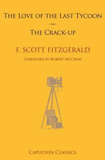 The Love of the Last Tycoon & the Crack-Up - F. Scott Fitzgerald