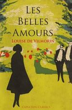 Les Belles Amours - Louise de Vilmorin