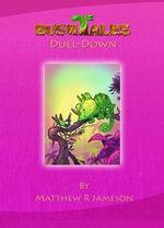 Bush Tales : Duel-Down - Matthew R. Jameson
