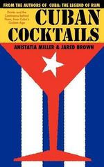 Cuban Cocktails - Jared McDaniel Brown