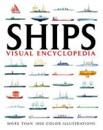 Visual Encyclopedia Of Ships : Visual Encyclopedia - David Ross