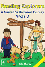 Reading Explorers Year 2 : A Guided Skills-Based Journey - John Murray