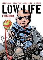 Low Life : Paranoia - Rob Williams