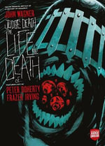 Judge Death : The Life and Death Of... - John Wagner
