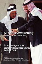 Al-Anbar Awakening : Iraqi Perspectives (Volume II)