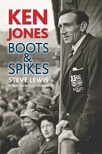 Ken Jones : Boots & Spikes - Steve Lewis