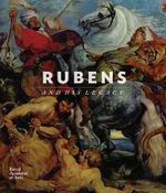 Rubens and His Legacy - Nico van Hout