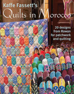 Kaffe Fassett's Quilts in Morocco : 20 Designs from Rowan for Patchwork and Quilting - Kaffe Fassett