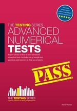 Advanced Numerical Reasoning Tests : Sample Test Questions and Answers - David Isaacs
