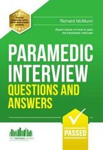 Paramedic Interview Questions and Answers : Testing Series - Richard McMunn
