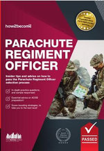 Parachute Regiment Officer : How to Become a Parachute Regiment Officer - Richard McMunn