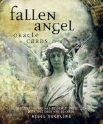 Fallen Angel Oracle Cards : Discover the Art and Wisdom of Prediction - Nigel Suckling