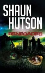 Renegades - Shaun Hutson