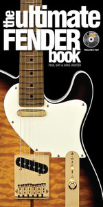 The Ultimate Fender Book - Paul Day
