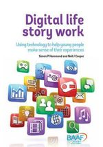 Digital Life Story Work - Simon P. Hammond