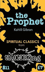 The Prophet : ThINKing Classics - Kahlil Gibran