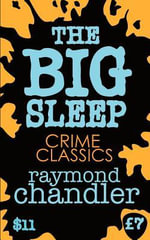 The Big Sleep : A Graphic Novel - Raymond Chandler