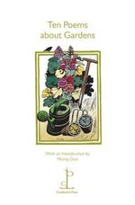 Ten Poems about Gardens - Monty Don