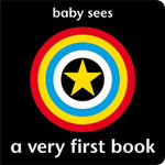 Baby Sees - A Very First Book - Chez Picthall