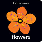 Baby Sees - Flowers - Chez Picthall