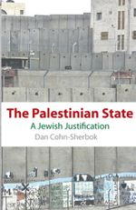 The Palestinian State : A Jewish Justification - Dan Cohn-Sherbok