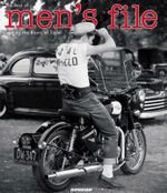 Men's File : Tracing the Roots of Style - Nick Clements
