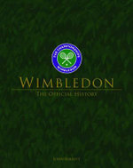Wimbledon : The Official History - John Barrett