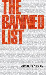 The Banned List : A Manifesto Against Jargon and Cliche - John Rentoul