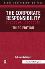 The Corporate Responsibility Code Book - Deborah Leipziger