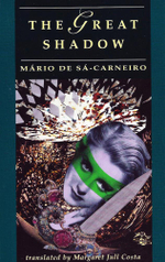 Great Shadow : (and other stories) - Mario de Sa-Carneiro